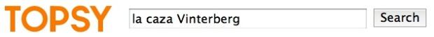 la caza Vinterberg – Topsy